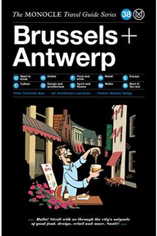 The Monocle Reiseführer Brussels + Antwerp