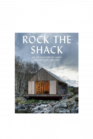 Gestalten Rock The Shack